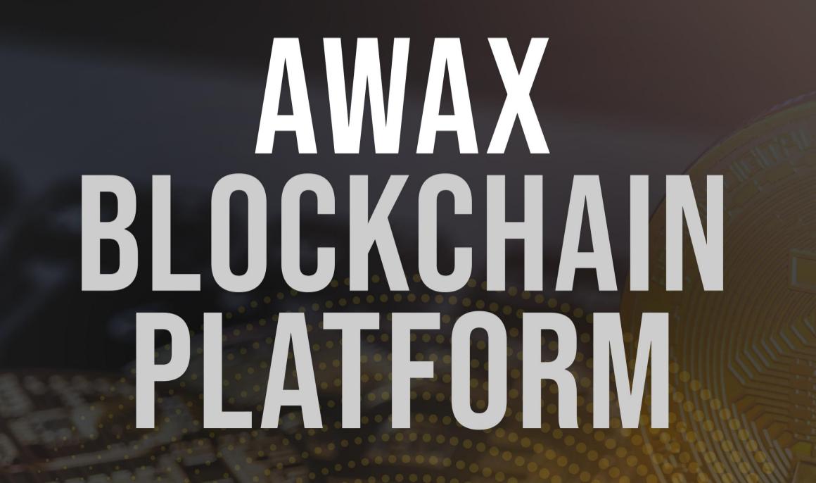 Awax: Pioneer the future of money